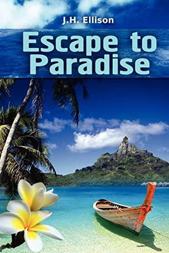 9781466249356: Escape To Paradise