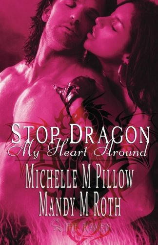 9781466250178: Stop Dragon My Heart Around: Two Book Collection