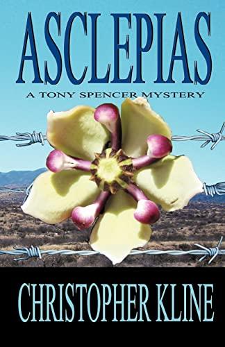 Asclepias (Tony Spencer): Kline, Christopher