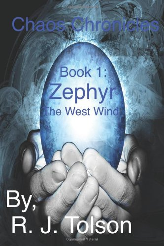 9781466252776: Zephyr: The West Wind (Chaos Chronicles, Book 1)