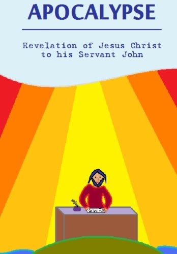 9781466253483: Apocalypse Revelation Of Jesus Christ To his Servant John