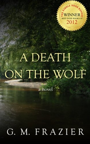 9781466254534: A Death on the Wolf