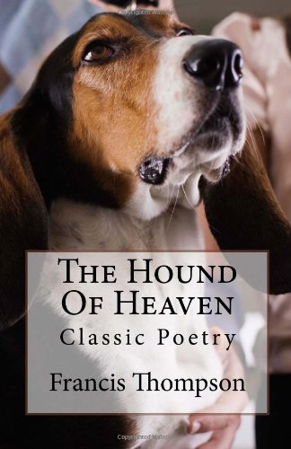 9781466255869: The Hound Of Heaven