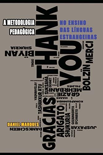 A Metodologia Pedagogica No Ensino Das Linguas: Daniel Marques