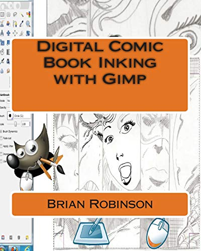 9781466258679: Digital Comic Book Inking with Gimp
