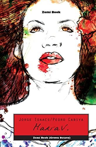 9781466258754: María V.: El Clásico Romance Latinoamericano Del Siglo XIX - Ahora Con Brutalidad Caníbal (Spanish Edition)