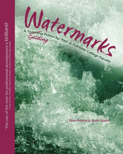 9781466258785: Watermarks: A Guiding Primer for Part- & Full-Time College Faculty