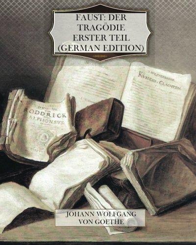 9781466261044: Faust: Der Tragedie erster Teil (German Edition)