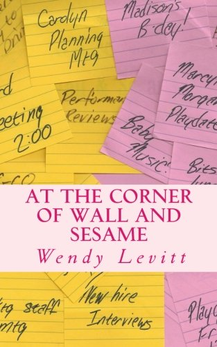 9781466262263: At the Corner of Wall and Sesame
