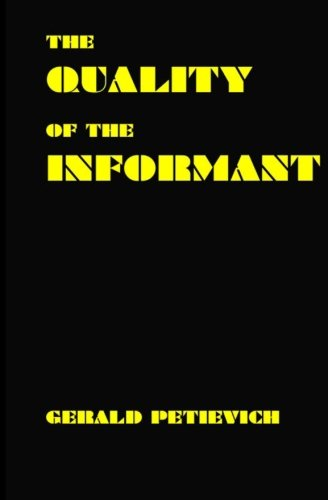 9781466263697: The Quality of the Informant