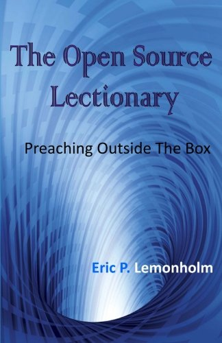 9781466271364: The Open Source Lectionary: Preaching Outside the Box