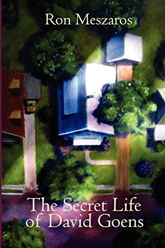 9781466271456: The Secret Life of David Goens