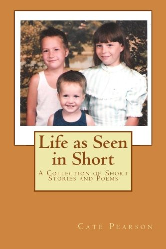 9781466274389: Life as Seen in Short