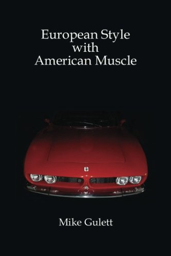 9781466274419: European Style with American Muscle