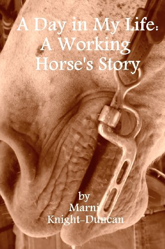 9781466275430: A Day in My Life: A Working Horse's Story
