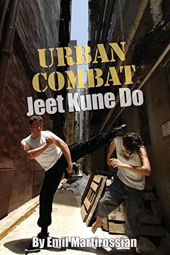 9781466275935: Urban Combat Jeet Kune Do: Jeet Kune Do