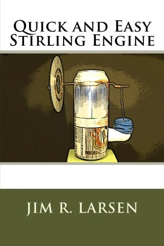 9781466277779: Quick and Easy Stirling Engine