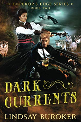 9781466280953: Dark Currents: The Emperor's Edge Book 2 (The Emperor's Edge Fantasy Adventure)
