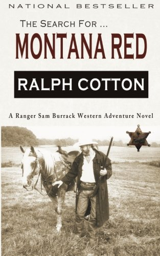 Montana Red: A Ranger Sam Burrack Western Adventure: Ralph Cotton
