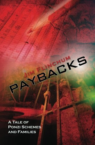 9781466282544: Paybacks: A Tale of Ponzi Schemes and Families