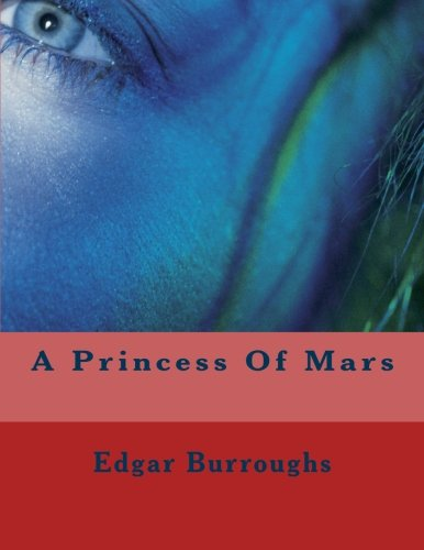 A Princess Of Mars (1466283823) by Burroughs, Edgar Rice