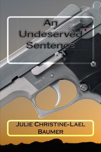 9781466285194: An Undeserved Sentence