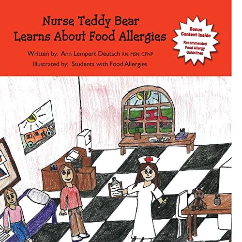 9781466285644: Nurse Teddy Bear Learns About Food Allergies: Learn about food allergies in a school setting