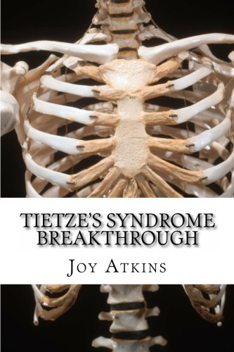 9781466288508: Tietze's Syndrome Breakthrough