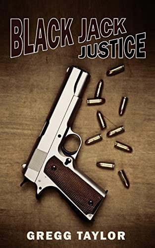 9781466290860: Black Jack Justice