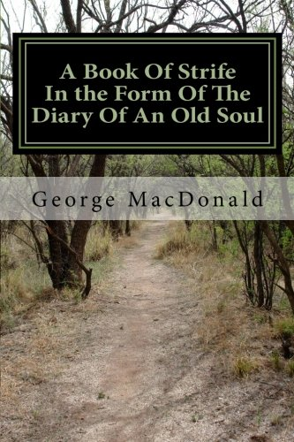 9781466291027: A Book Of Strife In the Form Of The Diary Of An Old Soul