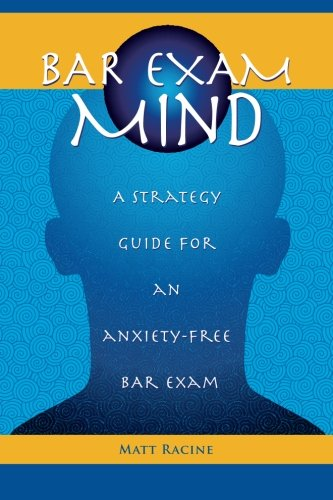 9781466291102: Bar Exam Mind: A strategy guide for an anxiety-free bar exam