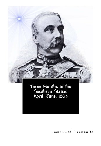 9781466292758: Three Months in the Southern States: April, June, 1863