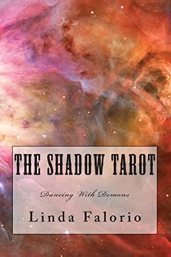 9781466293946: The Shadow Tarot: Dancing With Demons