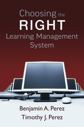9781466294134: Choosing the Right Learning Management System
