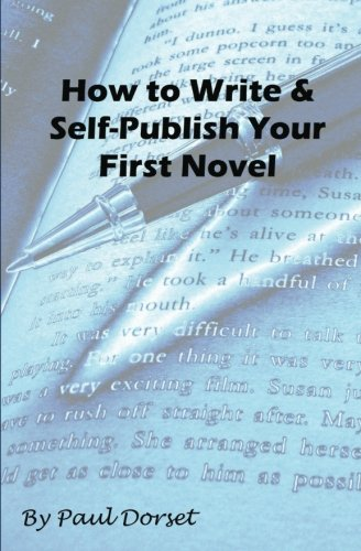 9781466294349: How to Write and Self-Publish Your First Novel: Writing For Success