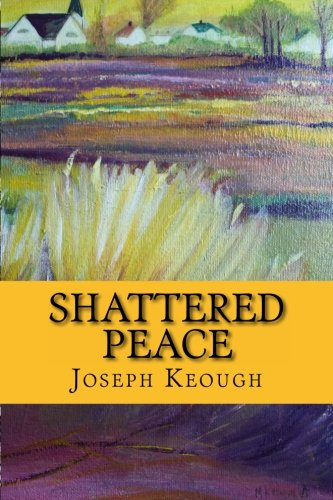 9781466295872: Shattered Peace