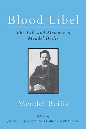 9781466295902: Blood Libel: The Life and Memory of Mendel Beilis