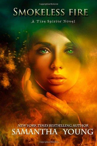 9781466297685: Smokeless Fire: a Fire Spirits novel