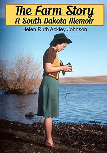 9781466298125: The Farm Story: A South Dakota Memoir