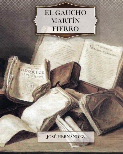 9781466298163: El Gaucho Martín Fierro (Spanish Edition)