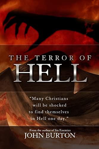 9781466299030: The Terror of Hell: A shocking true story of awakening