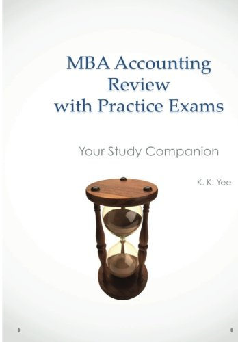 9781466300668: MBA Accounting Review with Practice Exams: Your Study Companion