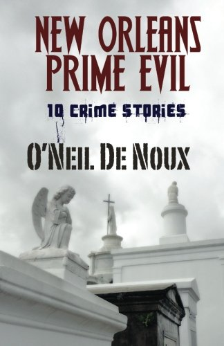 9781466307797: New Orleans Prime Evil: Historical Mysteries