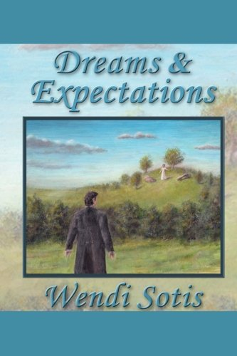 9781466307964: Dreams and Expectations