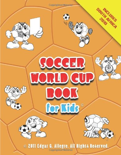 9781466309555: Soccer World Cup Book for Kids