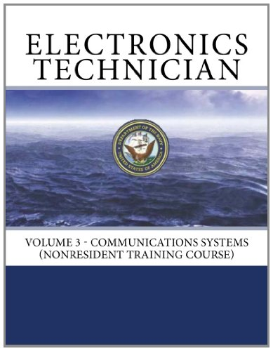 9781466309951: Electronics Technician: Volume 3 - Communications Systems (NONRESIDENT TRAINING COURSE)