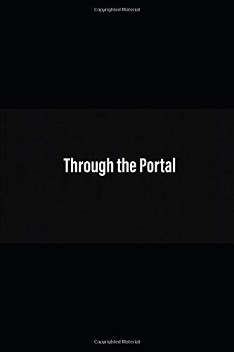 9781466311138: Through the Portal, Book 1 (Through the Portal Trilogy)