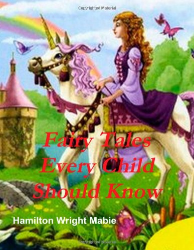 9781466311480: Fairy Tales Every Child Should Know