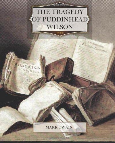9781466311534: The Tragedy of Puddinhead Wilson