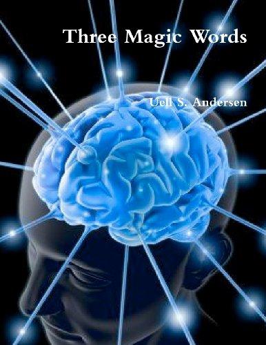 9781466311688: Three Magic Words